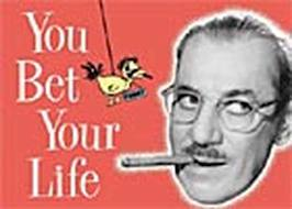 """Groucho Marx - """"You Bet Your Life"""" 