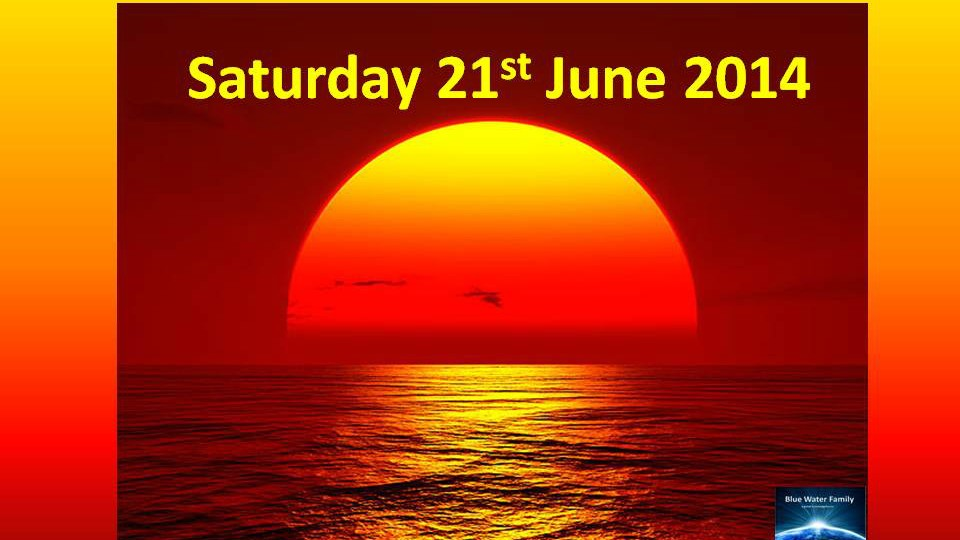 Summer Solstice Saturday June 221, 2014